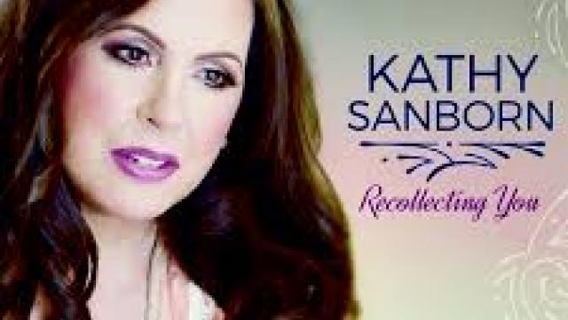 "Kathy Sanborn Sings Memories on ""Recollecting You"""